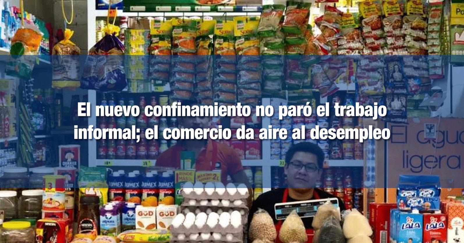 El nuevo confinamiento no paró el trabajo informal; el comercio da aire al desempleo