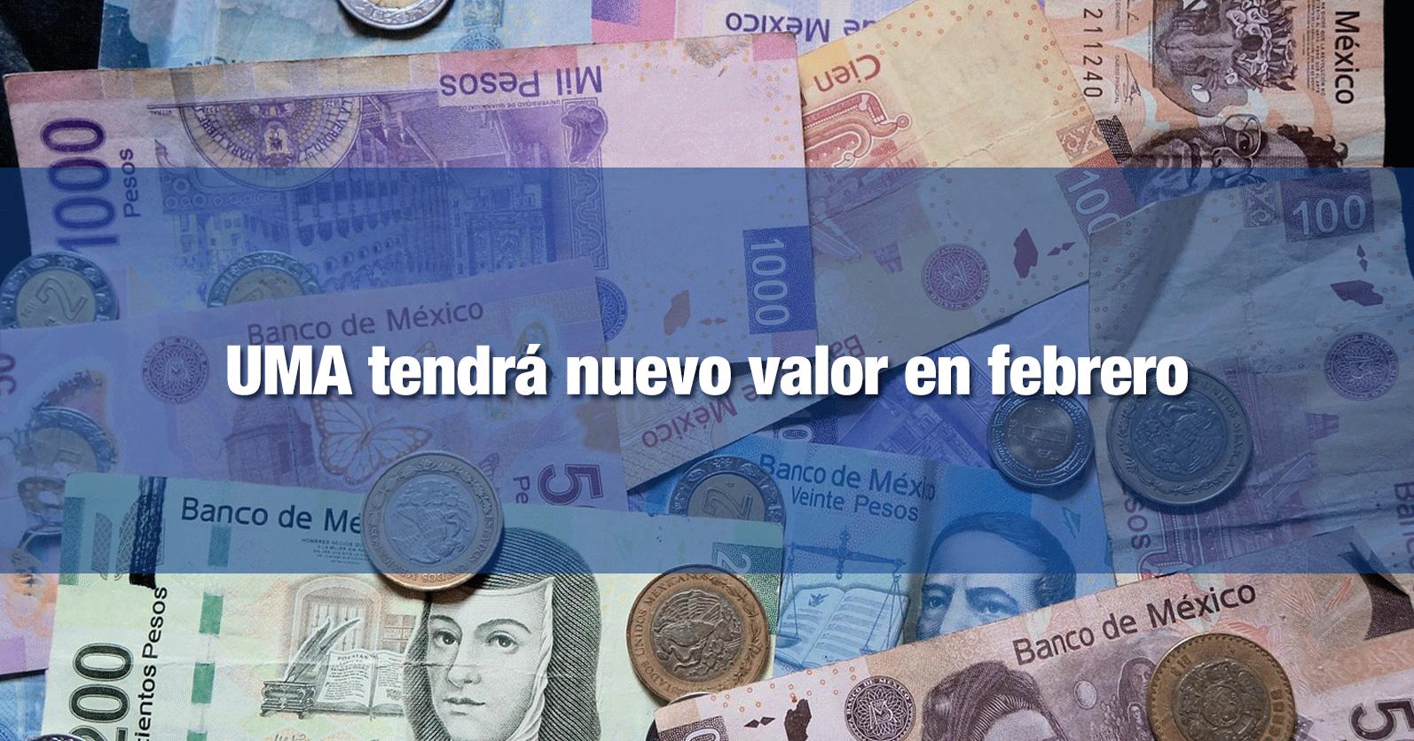 UMA tendrá nuevo valor en febrero