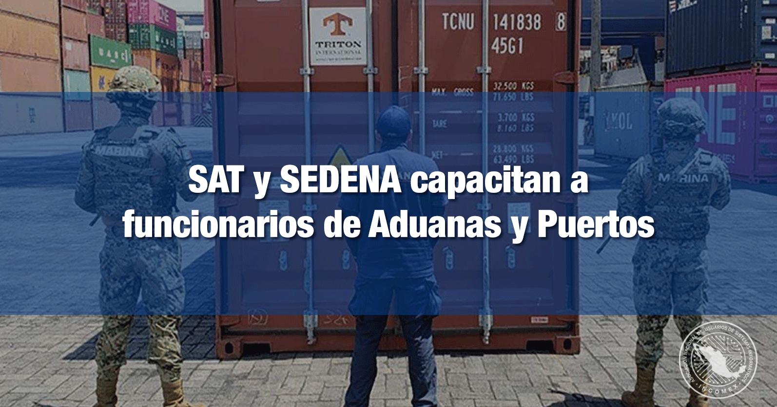 SAT y SEDENA capacitan a funcionarios de Aduanas y Puertos