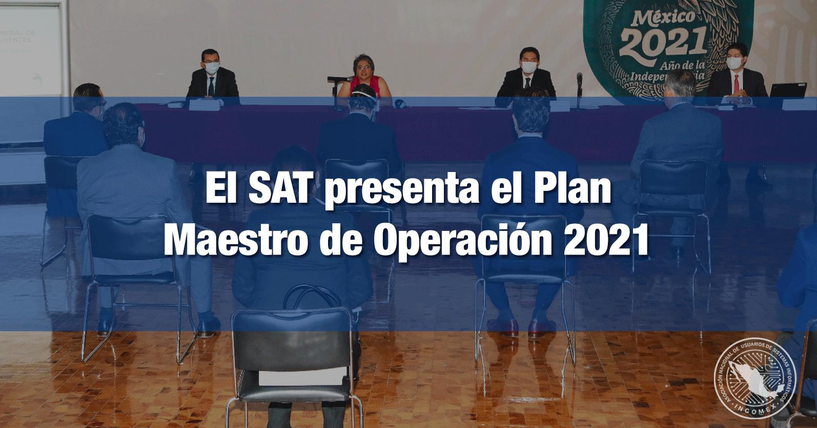 El SAT presenta el Plan Maestro de Operación 2021 de la AGGC