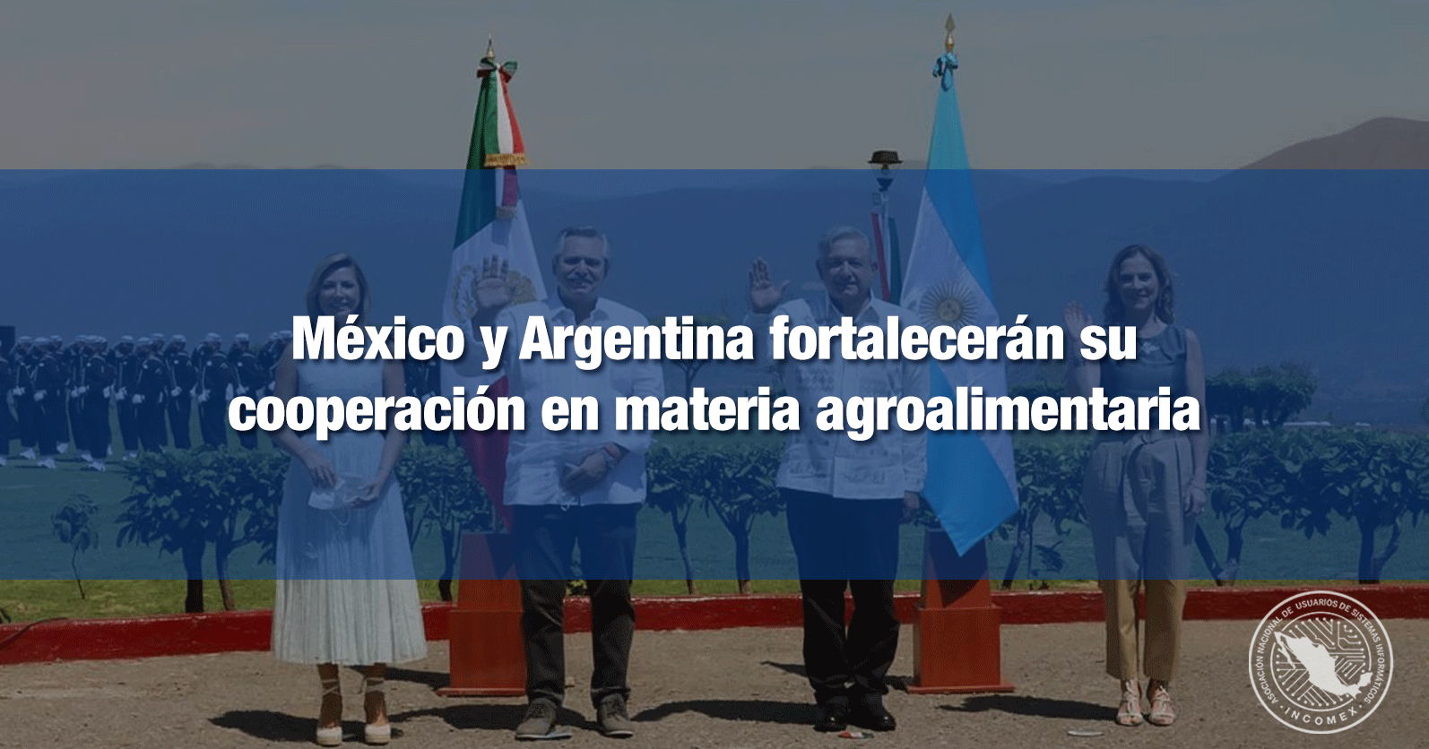 México y Argentina fortalecerán su cooperación en materia agroalimentaria