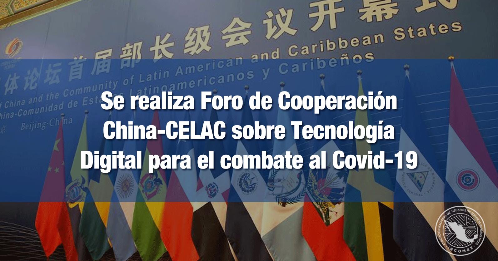Se realiza Foro de Cooperación China-CELAC sobre Tecnología Digital para el combate al Covid-19