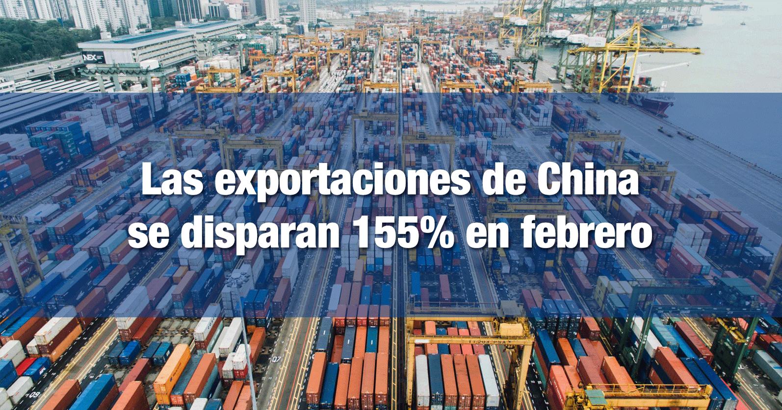 Las exportaciones de China se disparan 155% en febrero