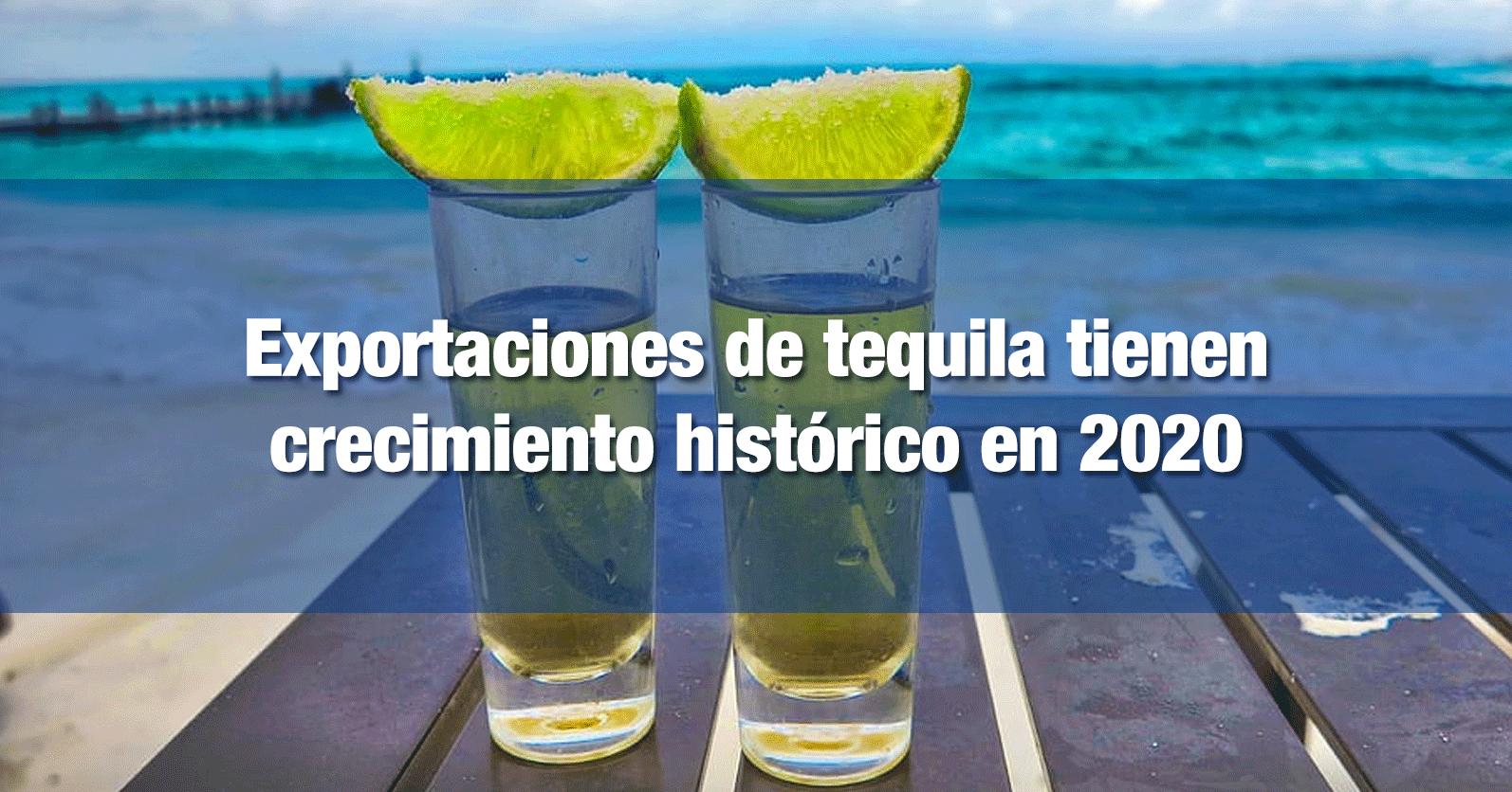 Exportaciones de tequila tienen crecimiento histórico en 2020