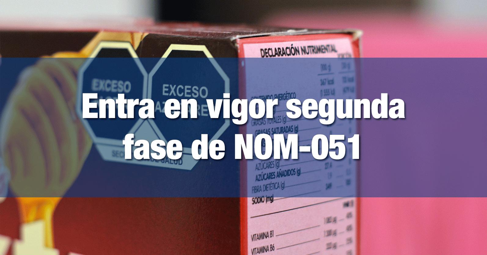 Entra en vigor segunda fase de NOM-051