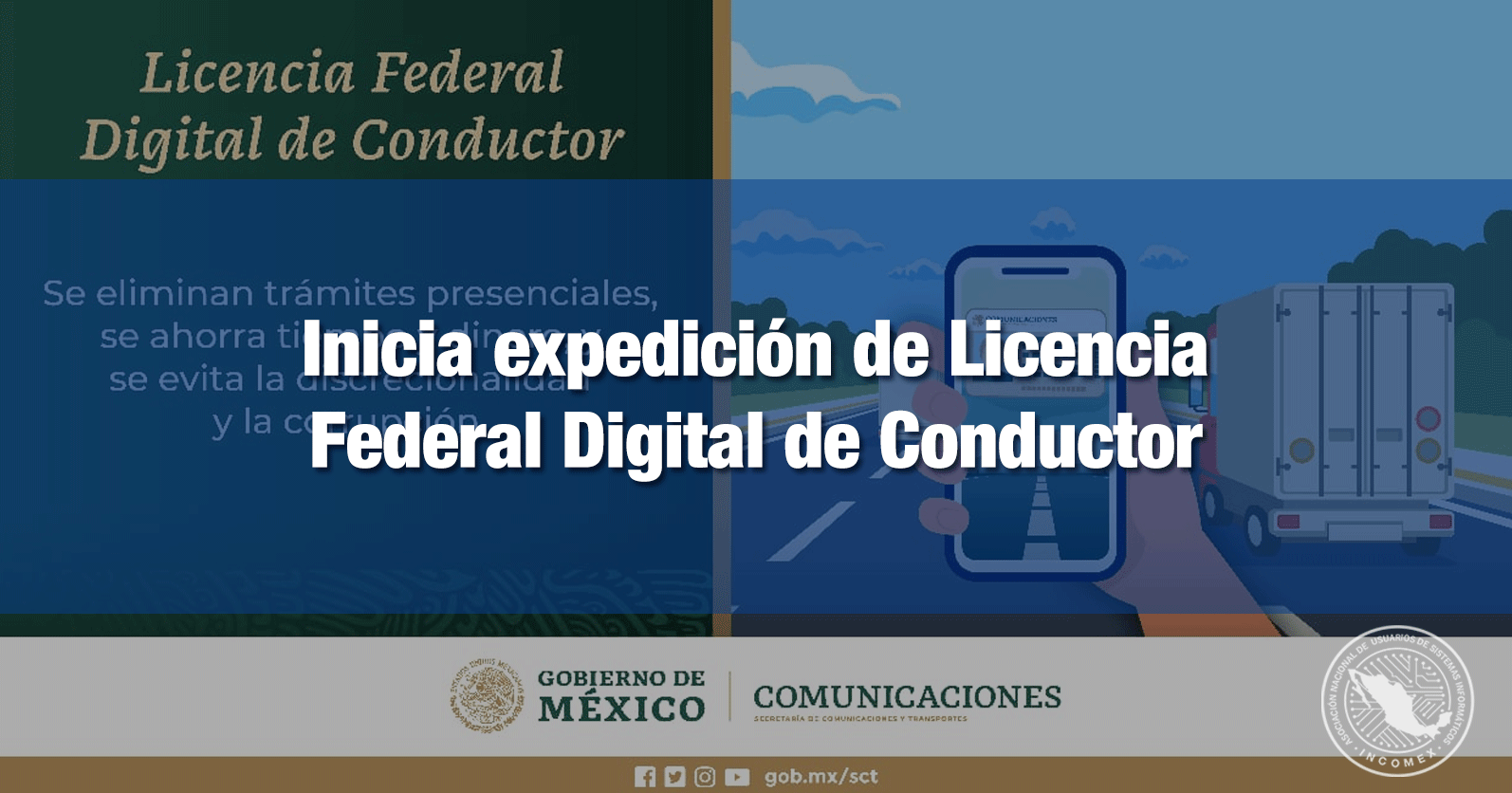 Inicia expedición de Licencia Federal Digital de Conductor