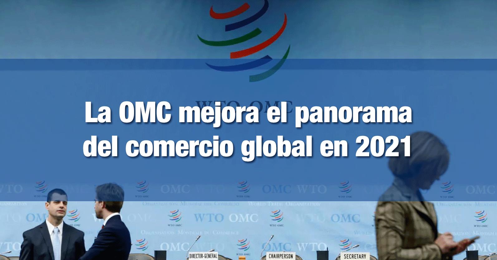 La OMC mejora el panorama del comercio global en 2021