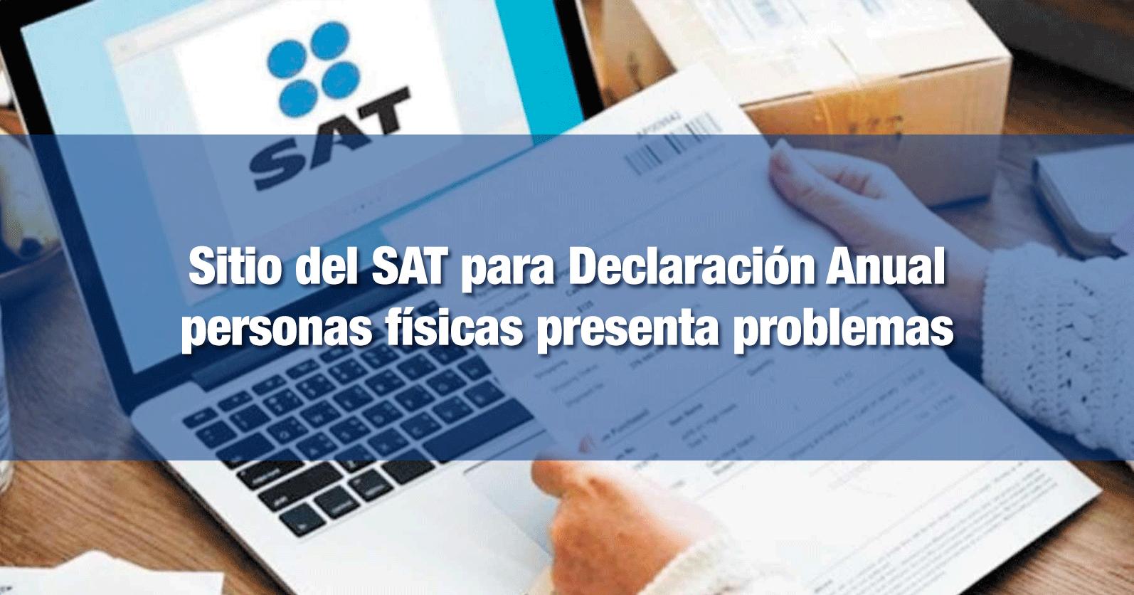 Sitio del SAT para Declaración Anual personas físicas presenta problemas