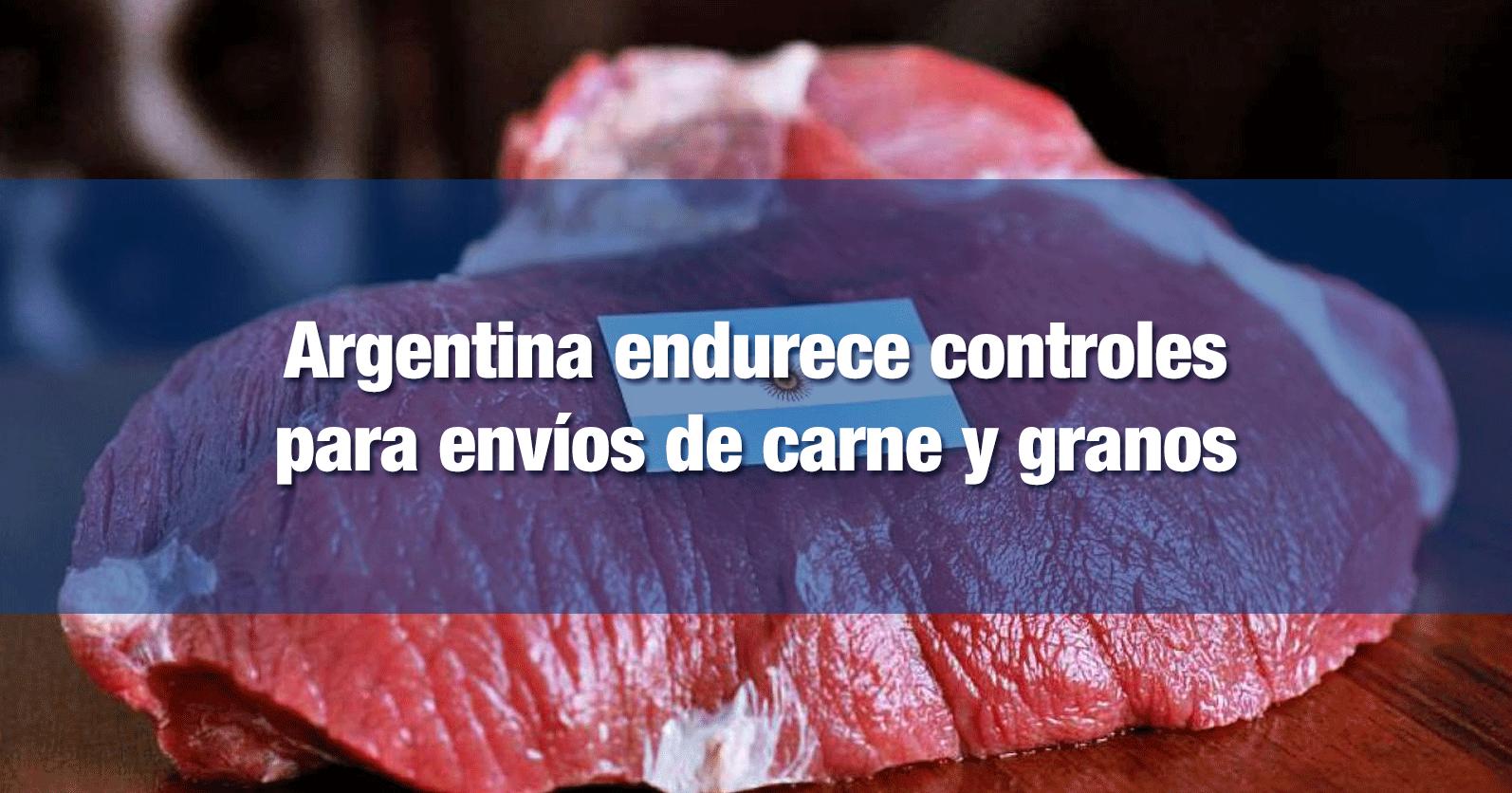 Argentina endurece controles para envíos de carne y granos