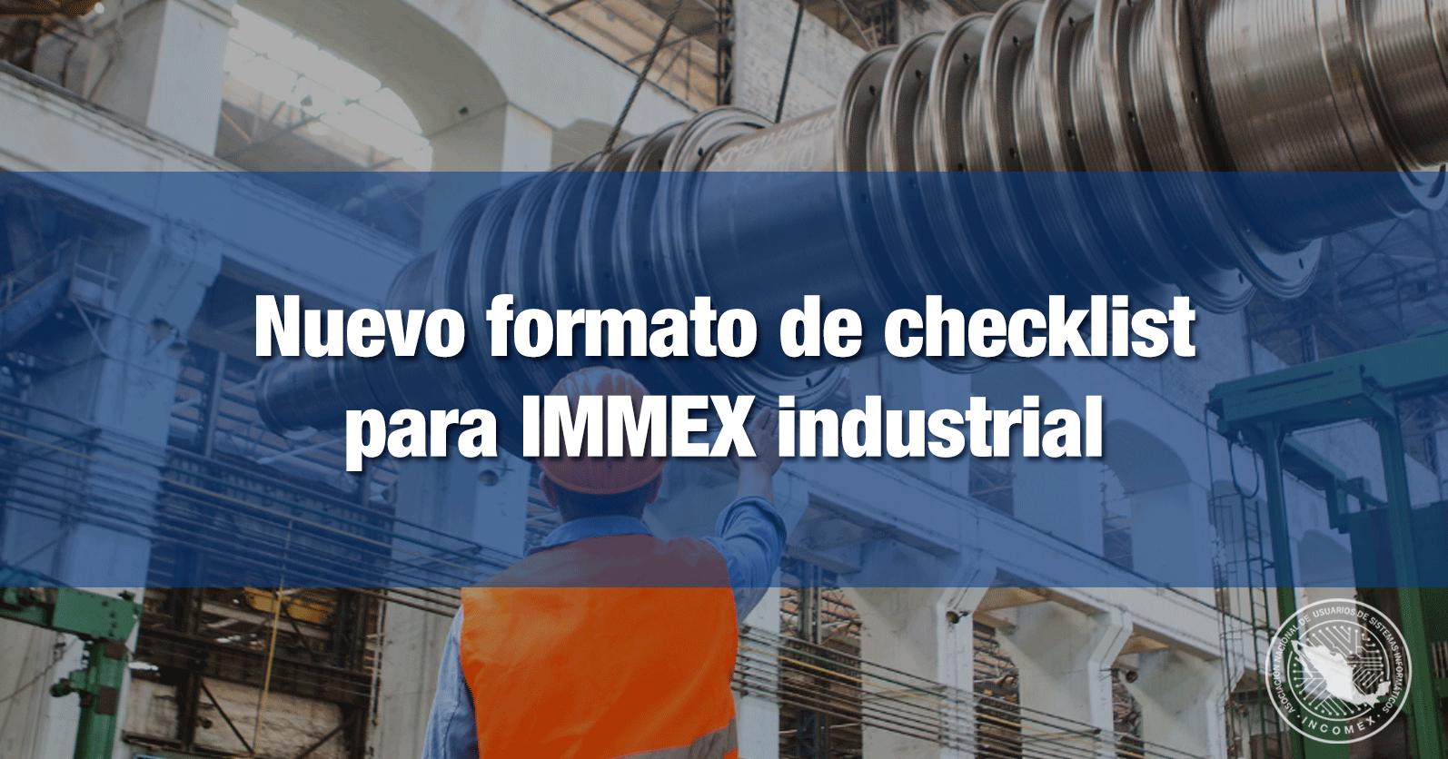 Nuevo formato de checklist para IMMEX industrial