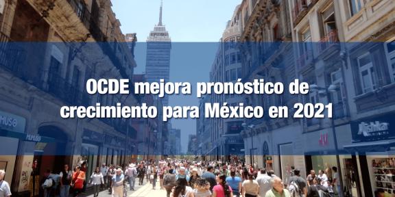 OCDE mejora perspectiva del PIB de México