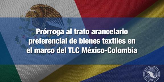 Trato arancelario preferencias en el marco del TLC México-Colombia