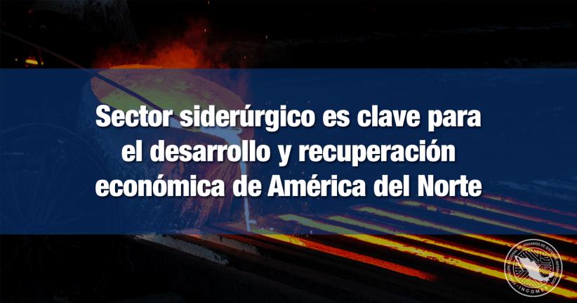 Concluye la 31a Reunión del Comité de Comercio de Acero de América del Norte (NASTC)