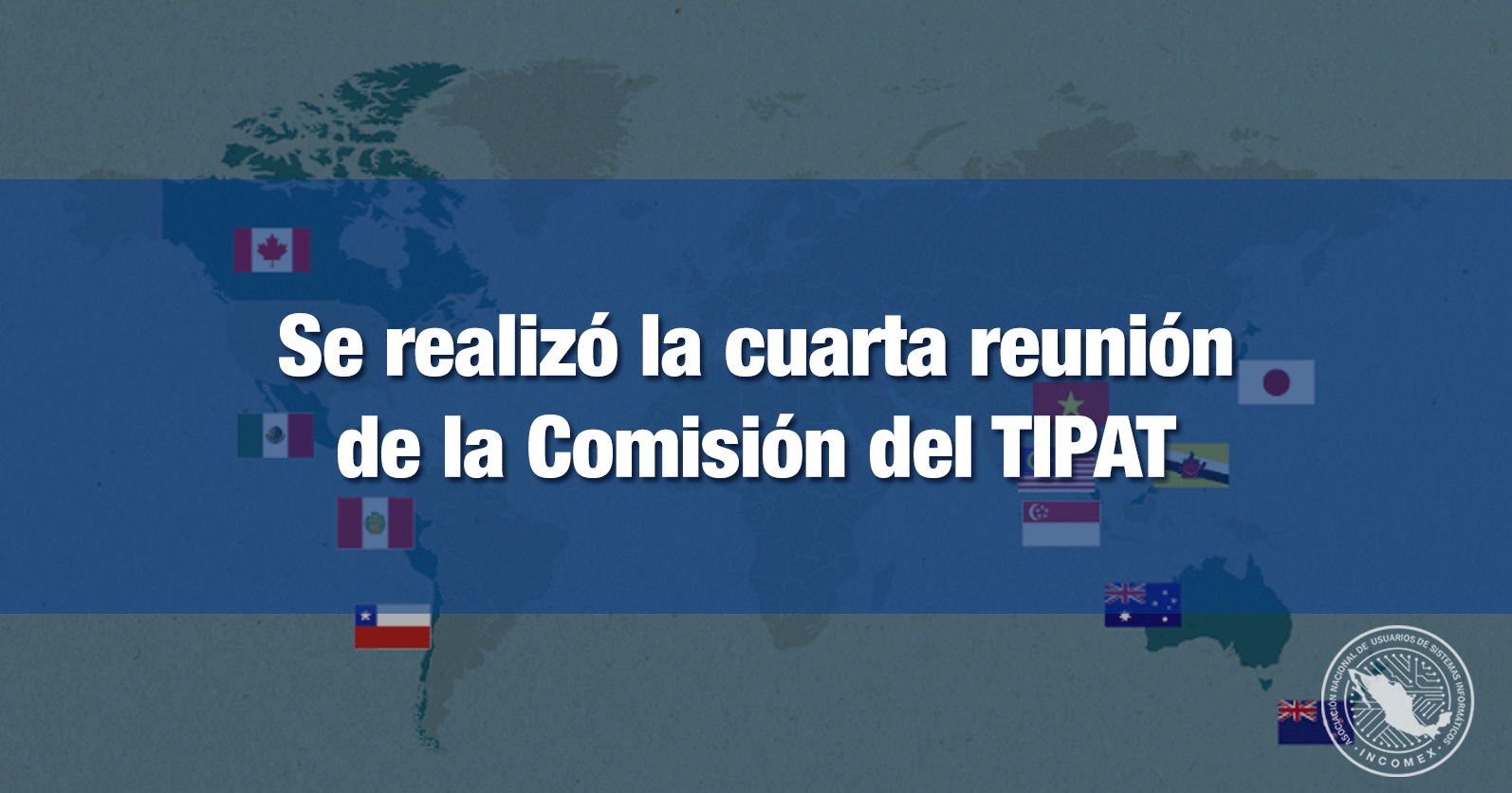 Se realizó la cuarta reunión de la Comisión del TIPAT