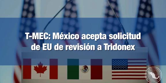 México acepta solicitud de revisión a Tridonex