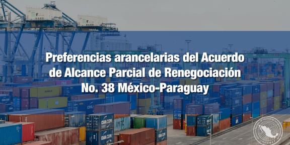 Acuerdo de alcance parcial No. 38 México Paraguay