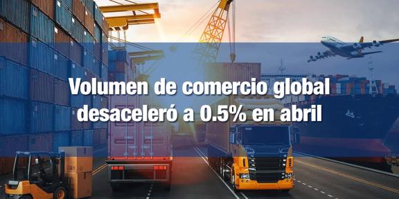 Comercio mundial se contrajo en abril
