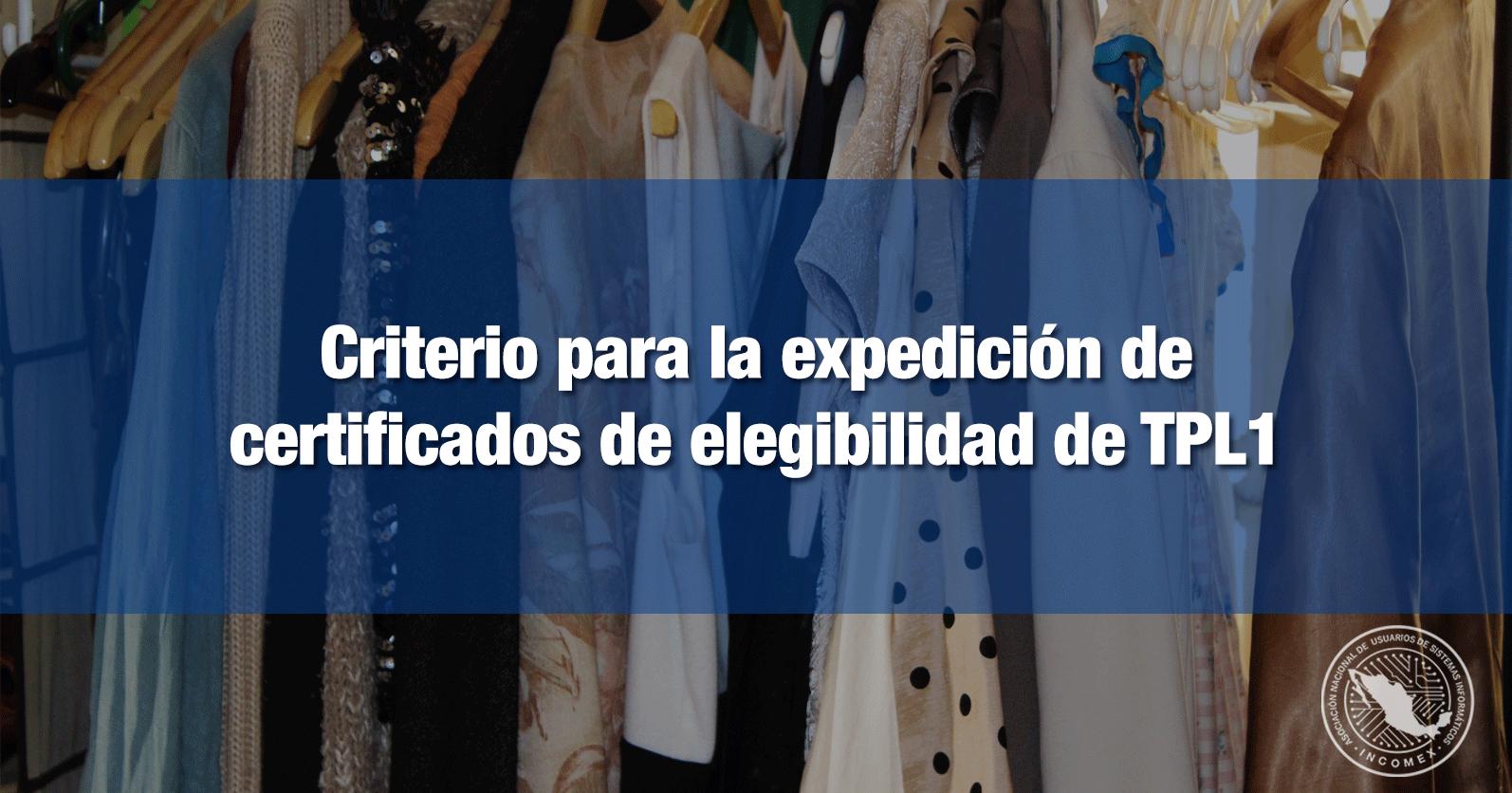 Criterio para la expedición de certificados de elegibilidad de TPL1