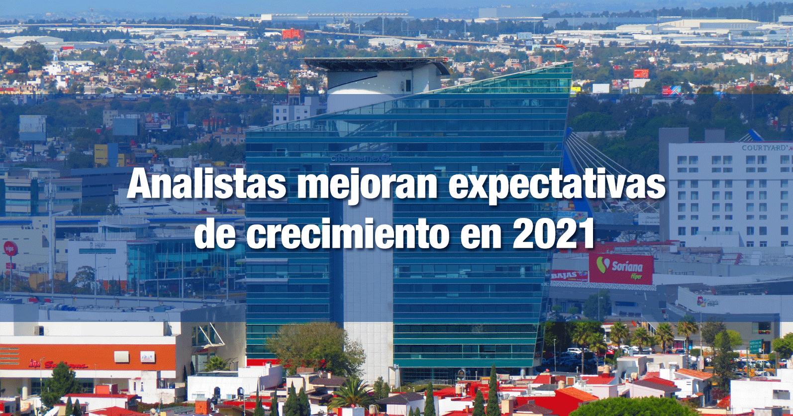 Analistas mejoran expectativas de crecimiento en 2021