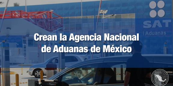 La administración de las aduanas estará a cargo directamente de la SHCP