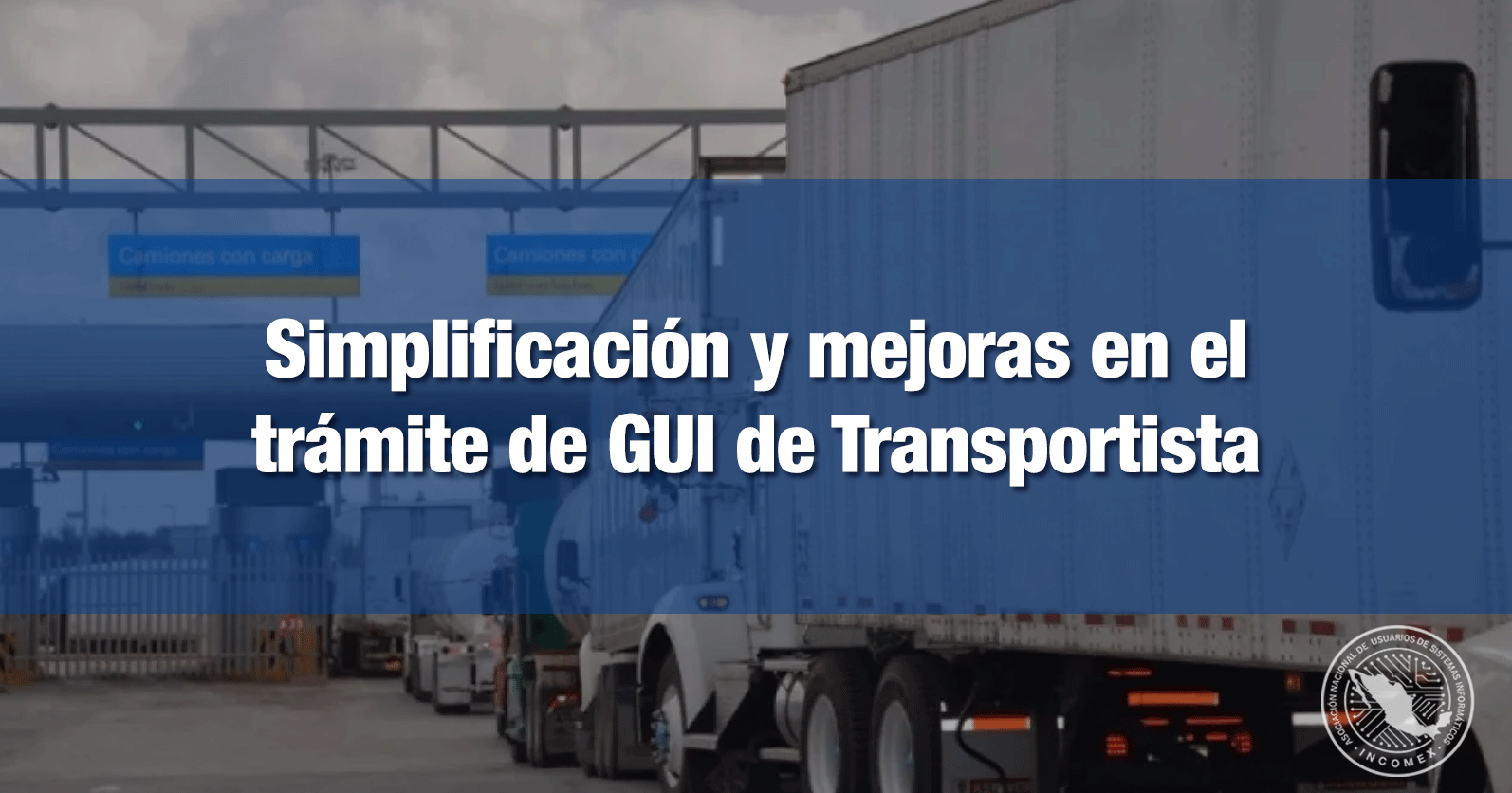 Simplificación y mejoras en el trámite de GUI de Transportista