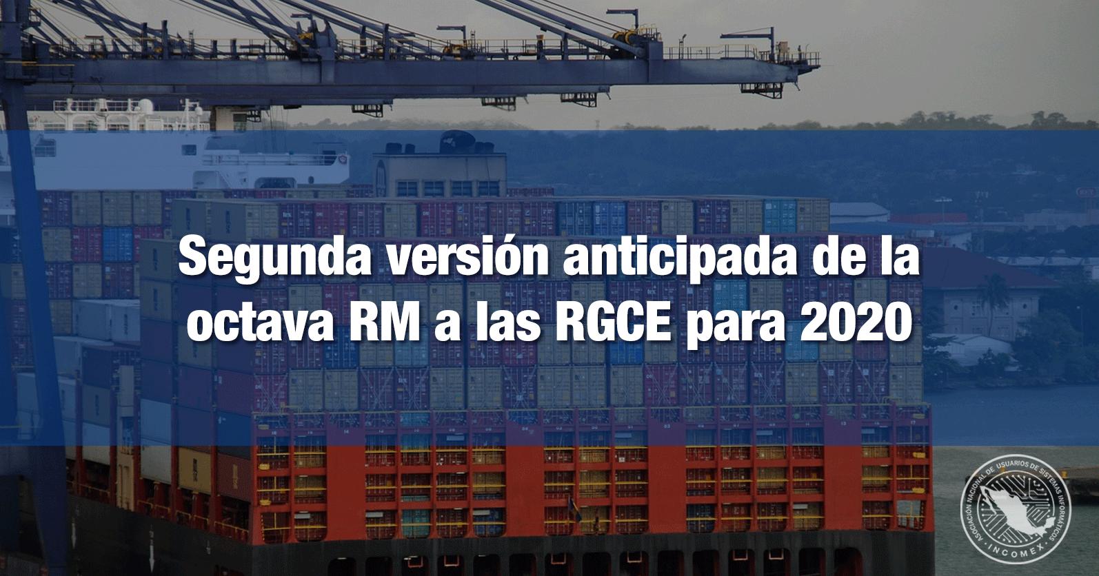 Segunda versión anticipada de la octava RM a las RGCE para 2020