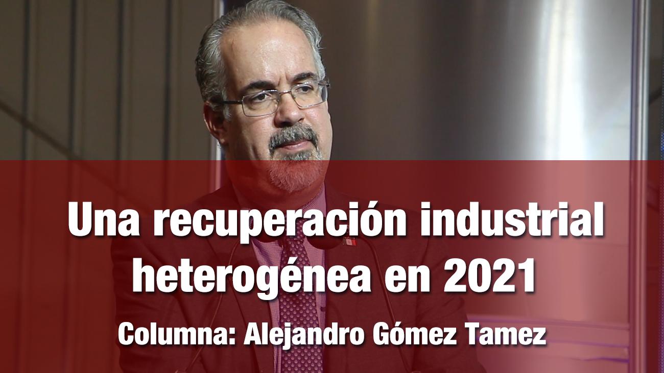 Una recuperación industrial heterogénea en 2021
