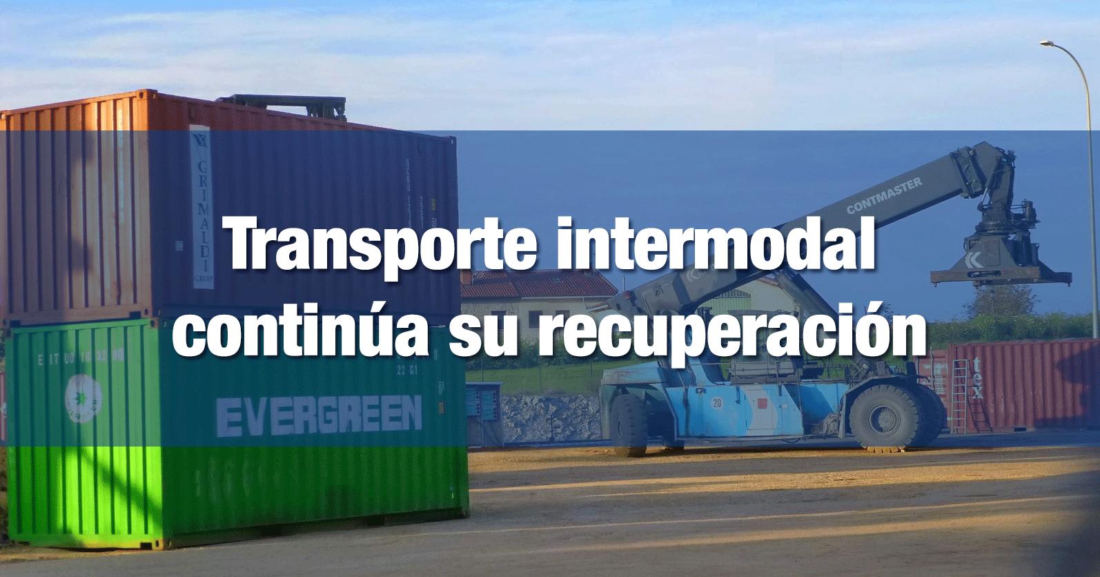 Transporte intermodal continúa su recuperación