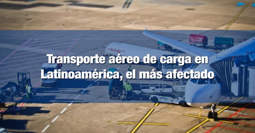 Pandemia afectó transporte aéreo de Latinoamérica