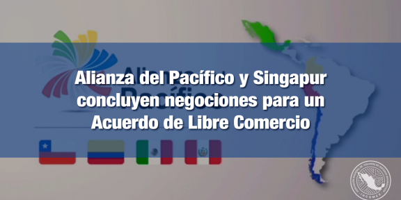 Sngapur se convierte en el primer estado asociado de la Alianza del Pacífico