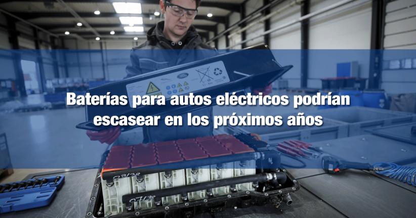 Posible escasez de baterías de litio para automóviles