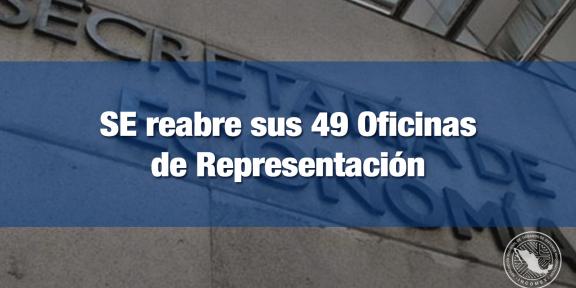 Reabren oficinas de representación de la SE