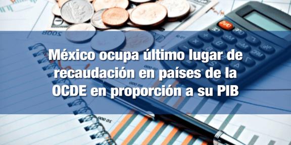 México recauda solo el 16.5% de su PIB