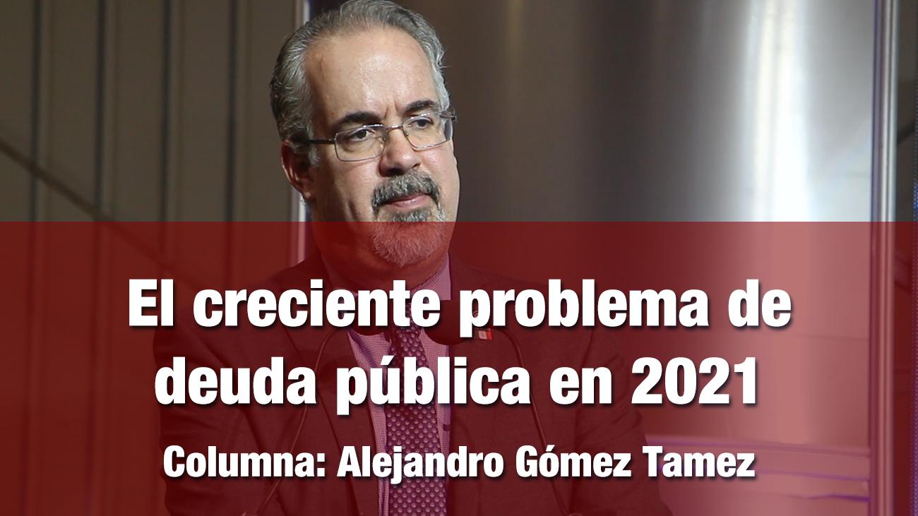 El creciente problema de deuda pública en 2021
