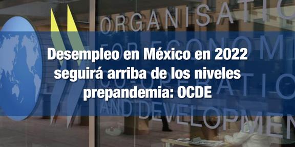 Recuperación de empleo en México tomará tiempo