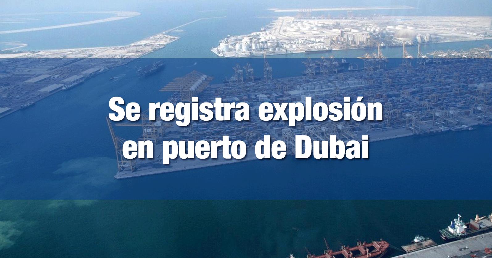 Se registra explosión en puerto de Dubai
