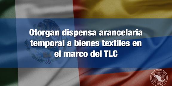 Dispensa arancelaria a bienes textiles de Colombia
