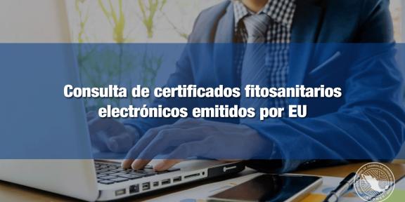 Certificados fitosanitarios de EU se podrán consultar en VUCEM