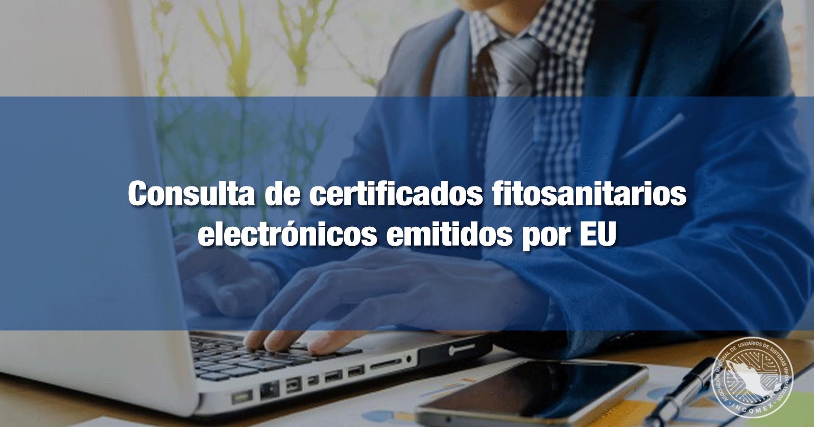 Consulta de certificados fitosanitarios electrónicos emitidos por EU