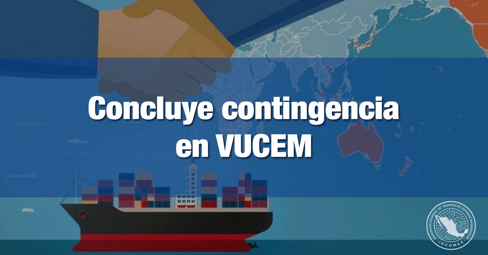Concluye contingencia en VUCEM