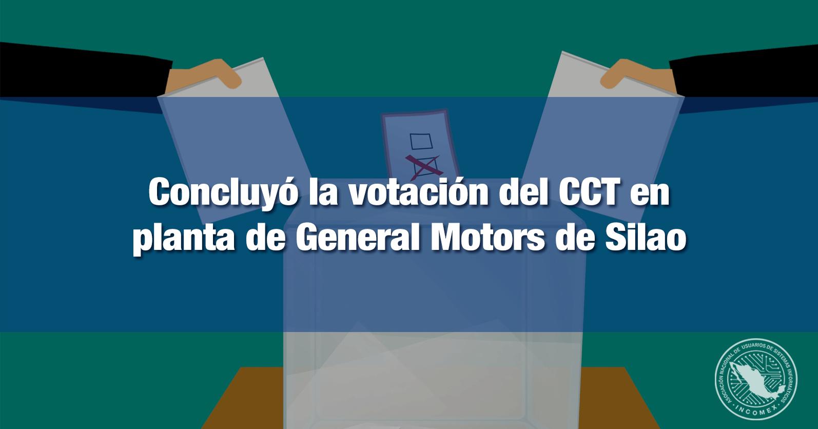 Concluyó la votación del CCT en planta de General Motors de Silao