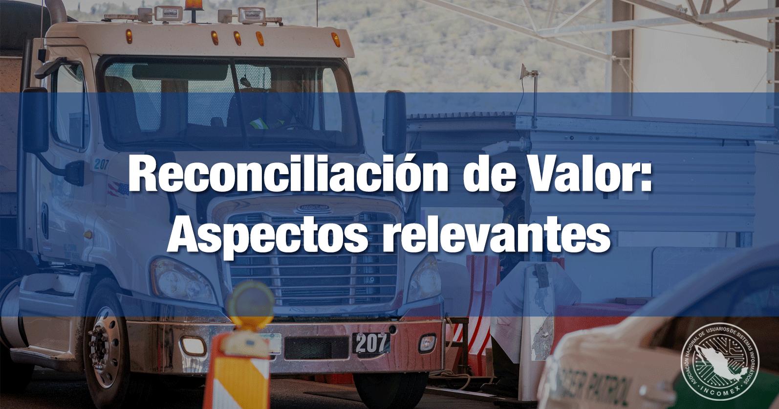 Reconciliación de Valor: Aspectos relevantes