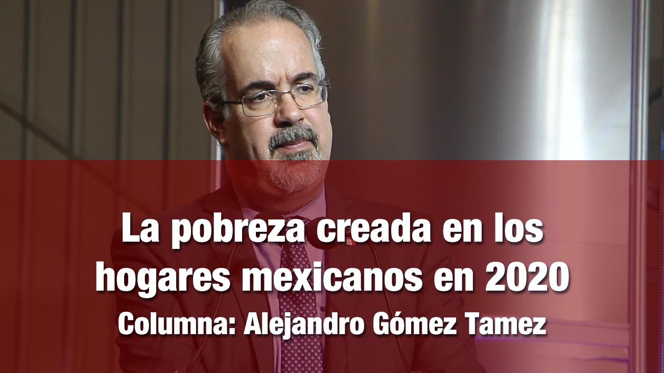 La pobreza creada en los hogares mexicanos en 2020
