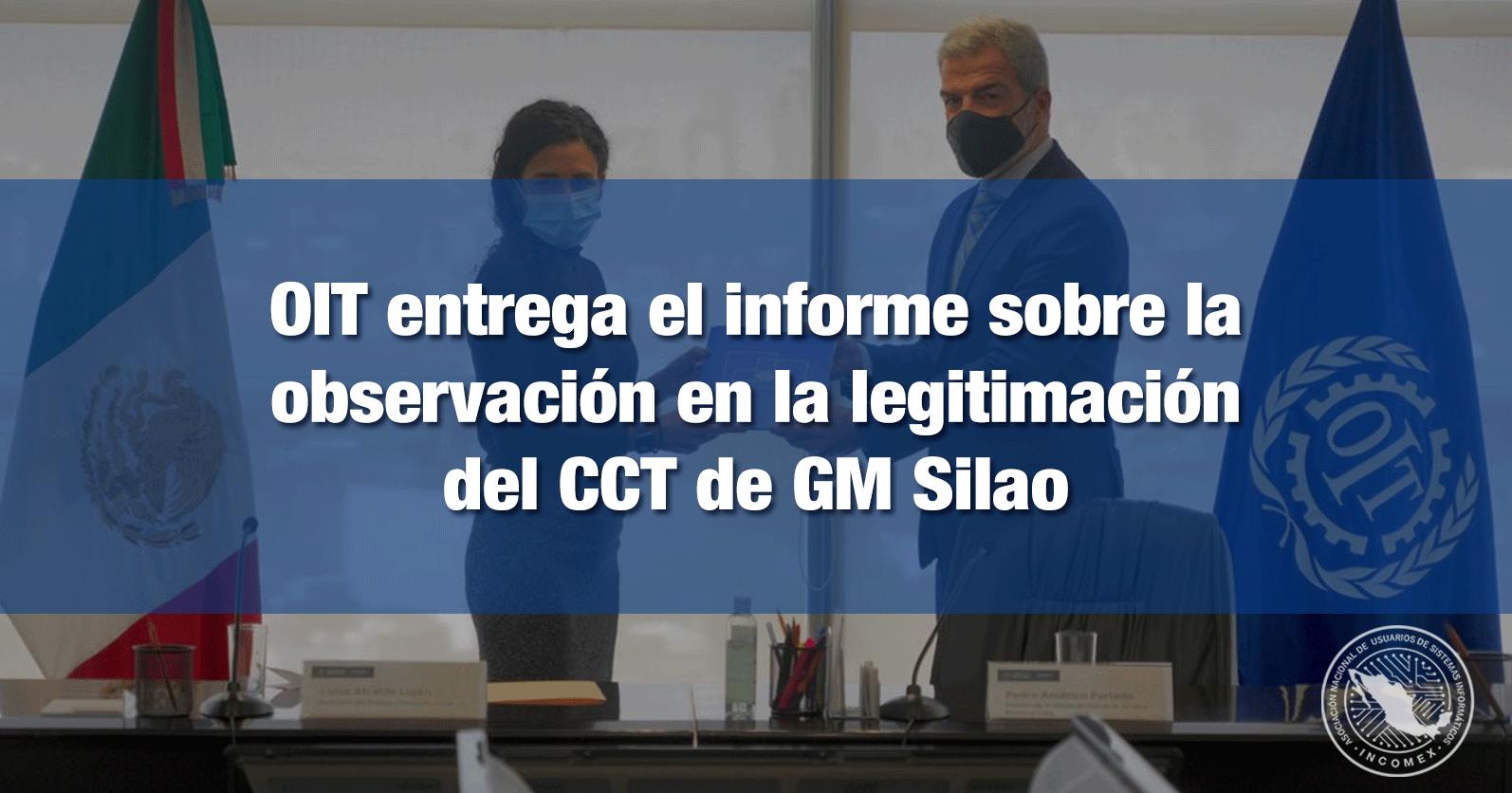 OIT entrega el informe sobre la observación en la legitimación del CCT de GM Silao