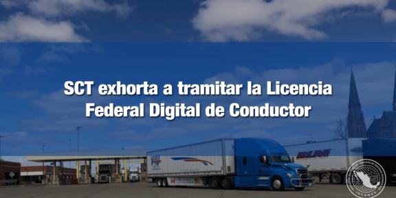 Por vencer prórroga para renovar Licencia Federal Digital de Conductor