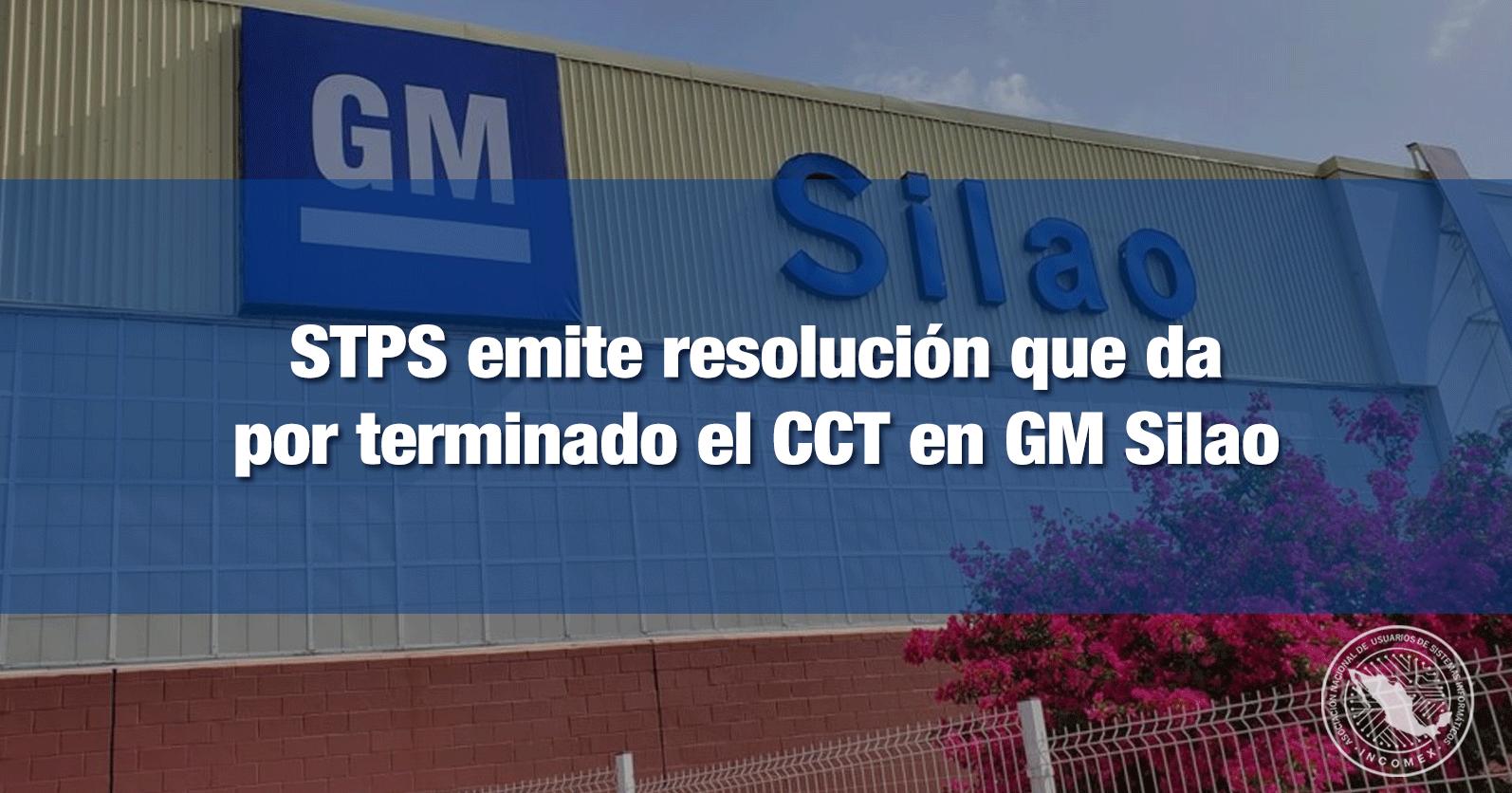 STPS emite resolución que da por terminado el CCT en GM Silao