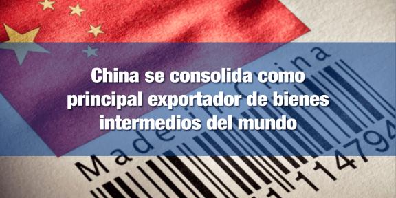 México importa estos productos para integrarlos a su manufactura
