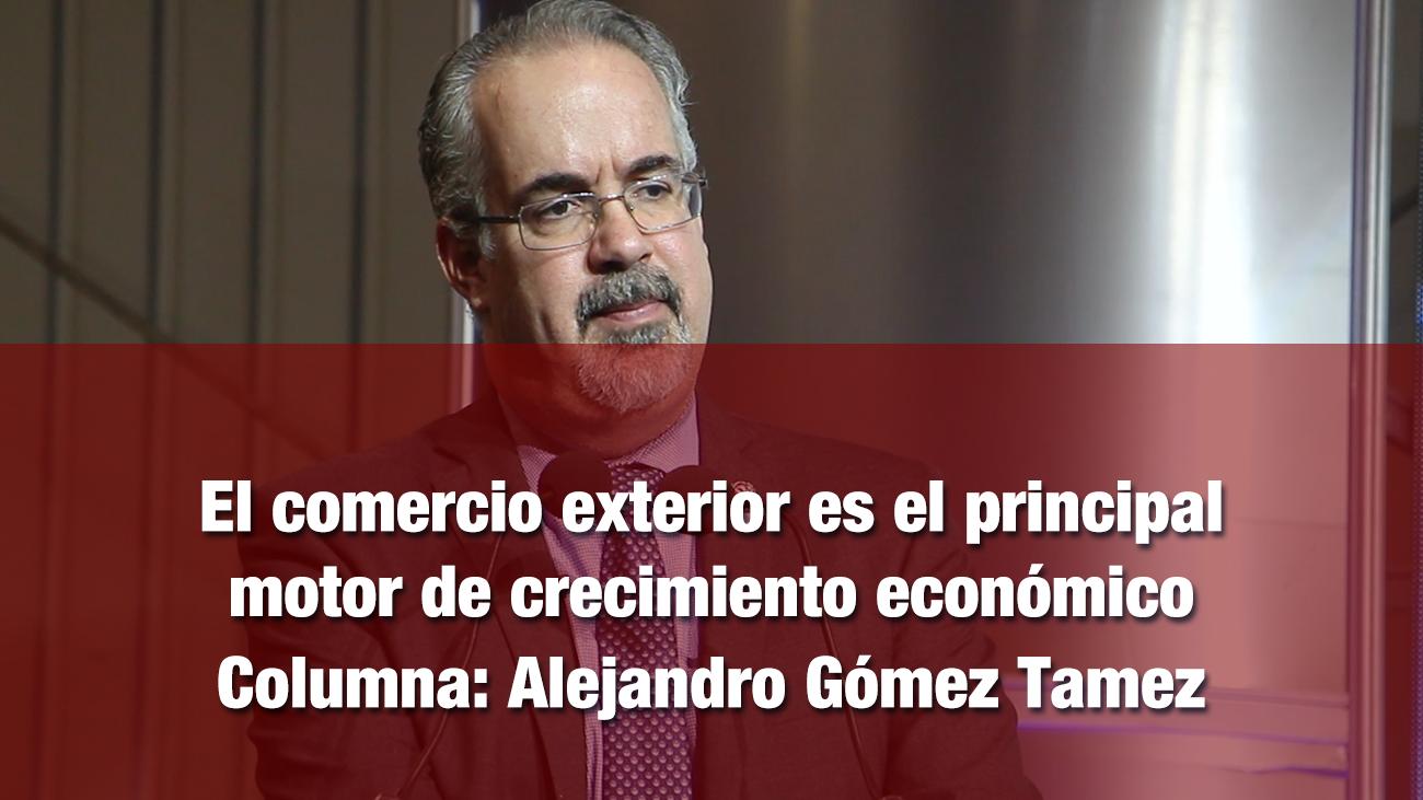 El comercio exterior es el principal motor de crecimiento económico