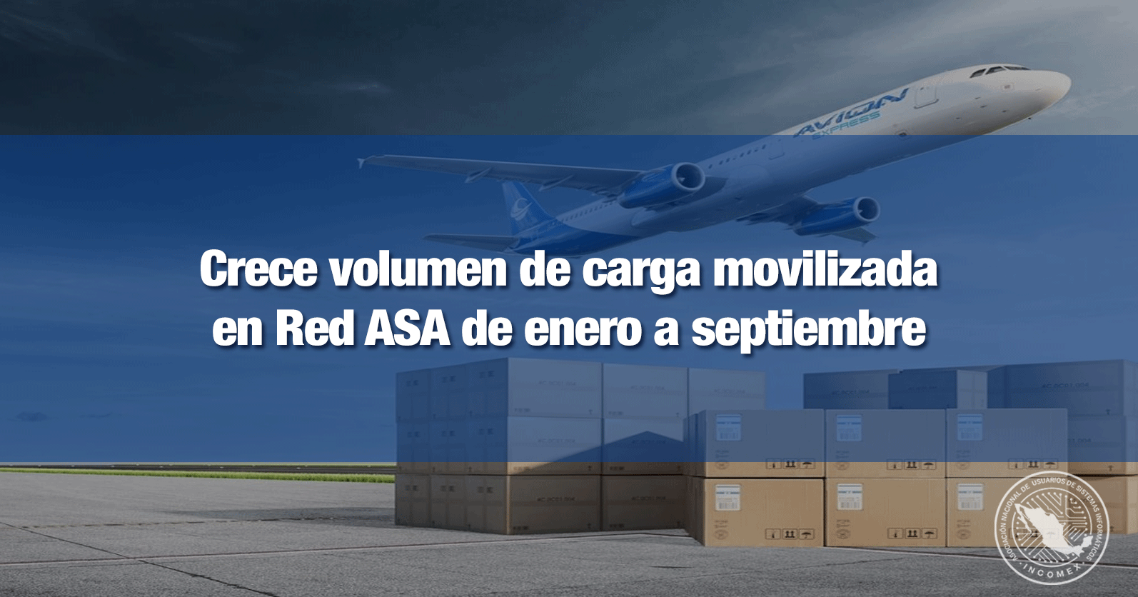 Crece volumen de carga movilizada en Red ASA de enero a septiembre