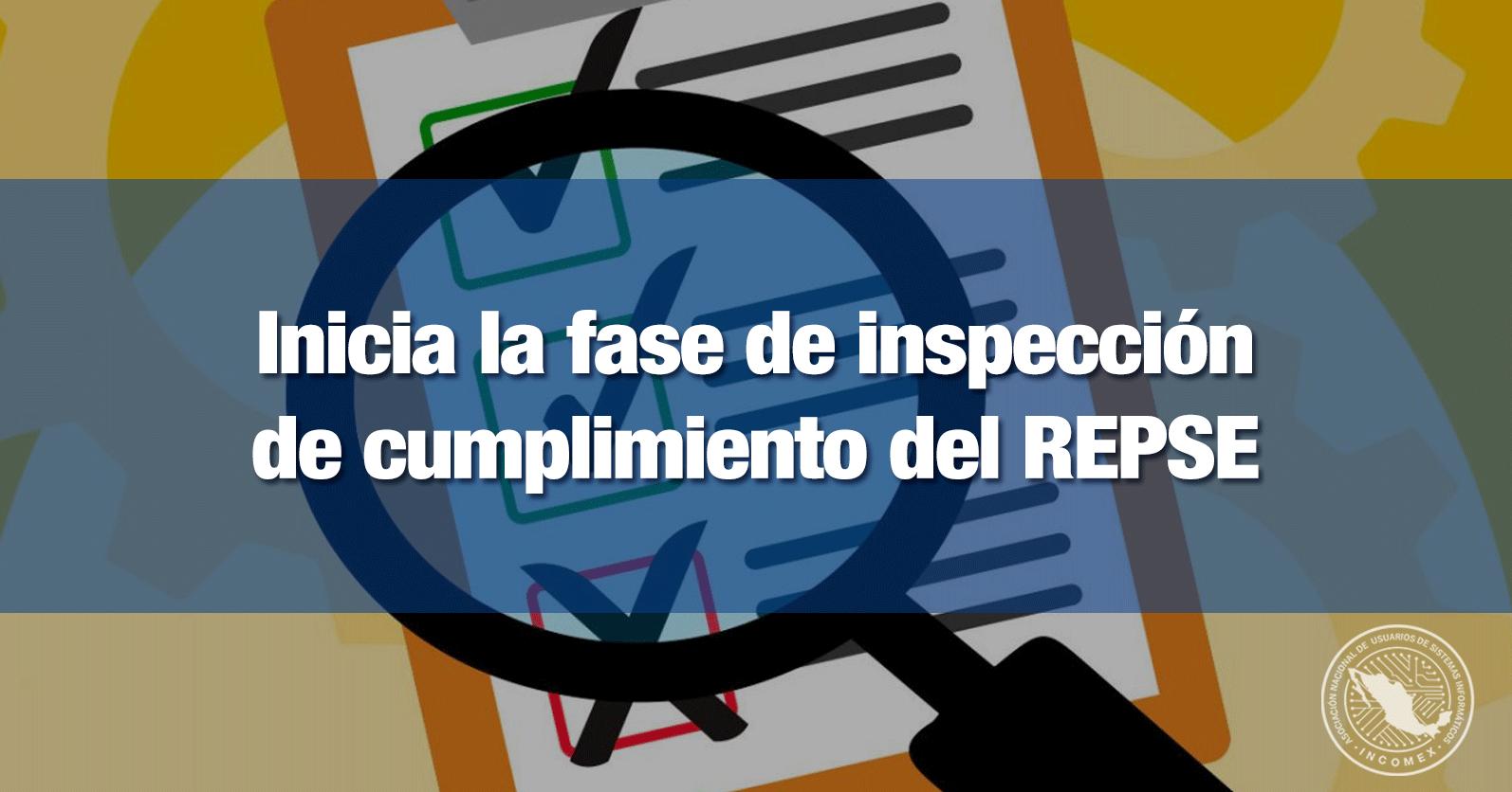 Inicia la fase de inspección de cumplimiento del REPSE